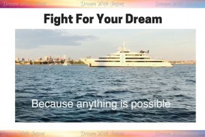 Fight For Your Dream - Dream With Intent