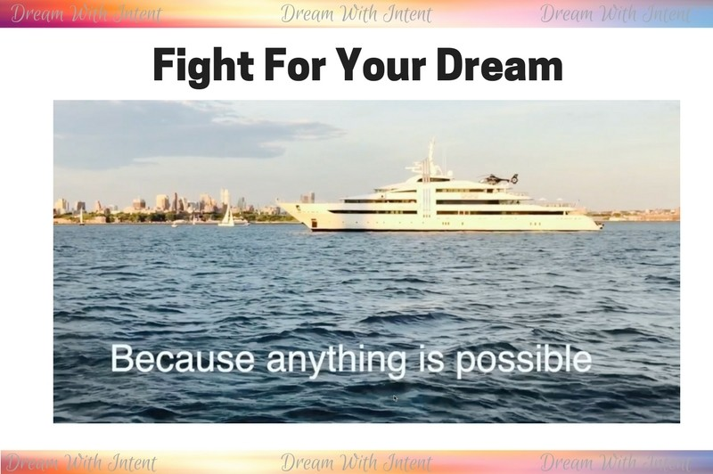 Fight For Your Dream