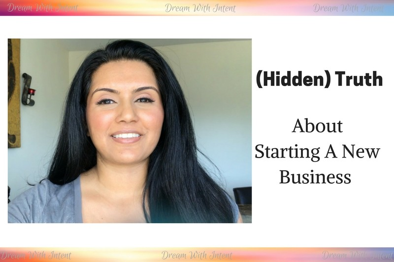 (Hidden) Truth About Starting A New Business