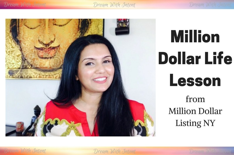 Million Dollar Life Lesson - Million Dollar Listing NY - Dream With Intent