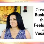 Create a Business that Feels like a Vacation
