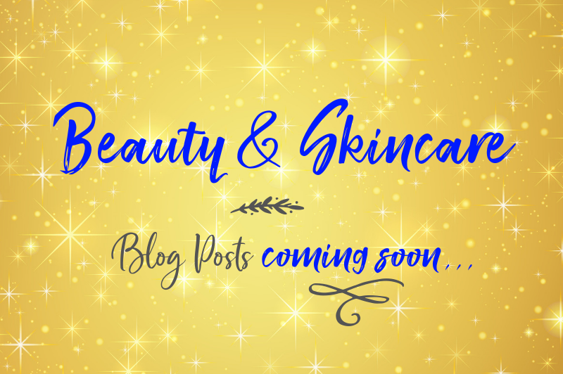 Beauty and Skincare Coming Soon