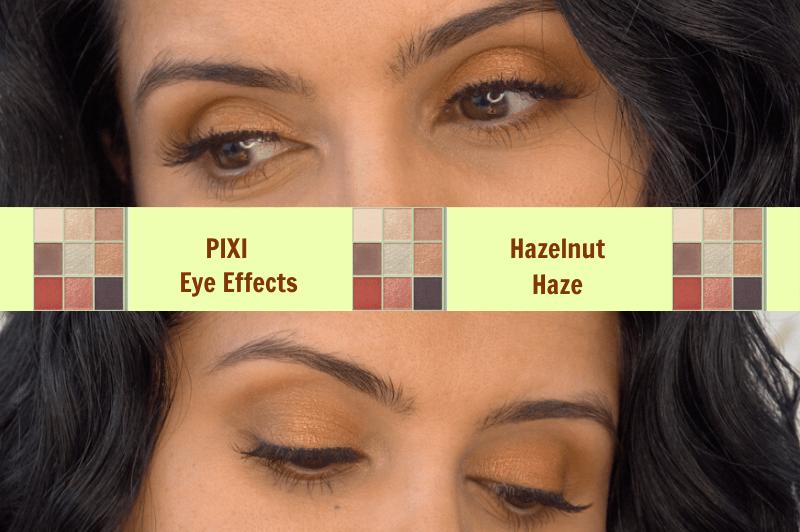 Eyeshadow Tutorial | Pixi Eye Effects | Hazelnut Haze